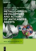 Cover-Bild zu Sigel, Astrid (Hrsg.): Metallo-Drugs: Development and Action of Anticancer Agents (eBook)
