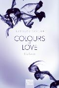 Cover-Bild zu Taylor, Kathryn: Colours of Love - Verloren