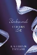 Cover-Bild zu Taylor, Kathryn: Unbound - Colours of Love (eBook)
