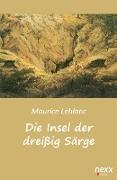 Cover-Bild zu Leblanc, Maurice: Die Insel der dreißig Särge