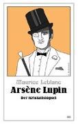Cover-Bild zu Leblanc, Maurice: Arsène Lupin - Der Kristallstöpsel