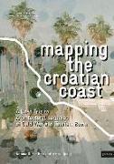 Cover-Bild zu Mapping the Croatian Coast von Dika, Antonia (Hrsg.)