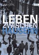 Cover-Bild zu Leben zwischen Häusern von Gehl, Jan