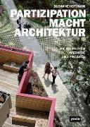 Cover-Bild zu Partizipation macht Architektur von Hofmann, Susanne