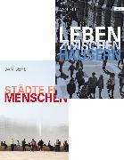 Cover-Bild zu Städte für Menschen & Leben zwischen Häusern (eBook) von Gehl, Jan