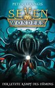 Cover-Bild zu Lerangis, Peter: Seven Wonders - Der letzte Kampf des Dämons