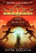 Cover-Bild zu Lerangis, Peter: Seven Wonders Book 2: Lost in Babylon