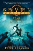 Cover-Bild zu Lerangis, Peter: Tomb of Shadows (Seven Wonders, Book 3) (eBook)