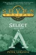 Cover-Bild zu Lerangis, Peter: Seven Wonders Journals 1: The Select (Seven Wonders, Book 1) (eBook)