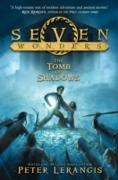Cover-Bild zu Lerangis, Peter: Seven Wonders Book 3: The Tomb of Shadows (eBook)