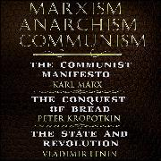 Cover-Bild zu Karl Marx, Friedrich Engels, Peter Kropotkin, Vladimir Lenin - Marxism, Anarchism, Communism (Audio Download) von Engels, Friedrich