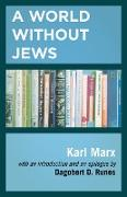 Cover-Bild zu A World Without Jews (eBook) von Marx, Karl