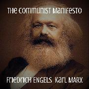 Cover-Bild zu The Communist Manifesto (Audio Download) von Marx, Karl