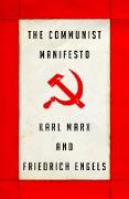 Cover-Bild zu The Communist Manifesto (eBook) von Marx, Karl