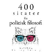 Cover-Bild zu 400 sitater fra politisk filosofi (Audio Download) von Marx, Karl