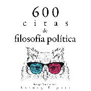 Cover-Bild zu 600 citas de filosofía política (Audio Download) von Marx, Karl