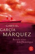 Cover-Bild zu García Márquez, Gabriel: Bericht eines Schiffbrüchigen