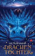 Cover-Bild zu Flanagan, Liz: Drachentochter (eBook)