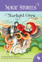 Cover-Bild zu Flanagan, Liz: Starlight Grey: A Story from Russia