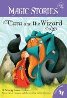 Cover-Bild zu Flanagan, Liz (Gelesen): Cara and the Wizard: A Story from Ireland