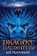 Cover-Bild zu Flanagan, Liz: Dragon Daughter (eBook)