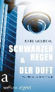 Cover-Bild zu Olsberg, Karl: Schwarzer Regen & Der Duft (eBook)