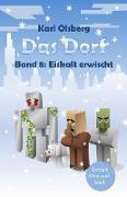 Cover-Bild zu Olsberg, Karl: Das Dorf Band 8 (eBook)