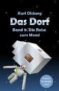 Cover-Bild zu Olsberg, Karl: Das Dorf Band 9: Die Reise zum Mond (eBook)