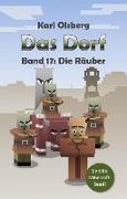 Cover-Bild zu Olsberg, Karl: Das Dorf Band 17: Die Räuber (eBook)