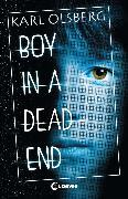 Cover-Bild zu Olsberg, Karl: Boy in a Dead End (eBook)