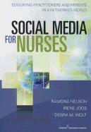 Cover-Bild zu Nelson, Ramona: Social Media for Nurses