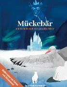 Cover-Bild zu Heinrich, Anne-Friederike: Mückebär und die Suche nach dem geraubten Winter (eBook)