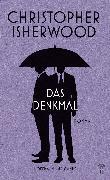 Cover-Bild zu Isherwood, Christopher: Das Denkmal (eBook)