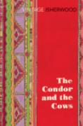 Cover-Bild zu Isherwood, Christopher: The Condor and the Cows (eBook)