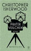 Cover-Bild zu Isherwood, Christopher: Praterveilchen (eBook)
