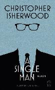 Cover-Bild zu Isherwood, Christopher: A Single Man (eBook)