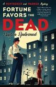 Cover-Bild zu Spotswood, Stephen: Fortune Favors the Dead (eBook)