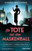 Cover-Bild zu Spotswood, Stephen: Die Tote auf dem Maskenball