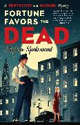 Cover-Bild zu Spotswood, Stephen: Fortune Favors the Dead