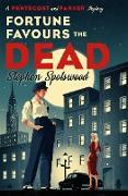 Cover-Bild zu Spotswood, Stephen: Fortune Favours the Dead (eBook)