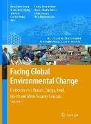 Cover-Bild zu Facing Global Environmental Change von Brauch, Hans Günter (Hrsg.)
