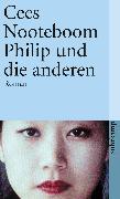 Cover-Bild zu Nooteboom, Cees: Philip und die anderen (eBook)