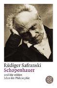 Cover-Bild zu Safranski, Rüdiger: Schopenhauer und Die wilden Jahre der Philosophie