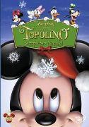 Cover-Bild zu O'Callaghan, Matthew (Reg.): Topolino Strepitoso Natale!