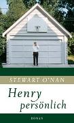 Cover-Bild zu O'Nan, Stewart: Henry persönlich