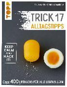 Cover-Bild zu Du, Kai Daniel: Trick 17 - Alltagstipps (eBook)
