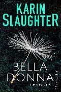Cover-Bild zu Belladonna (eBook) von Slaughter, Karin