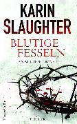 Cover-Bild zu Blutige Fesseln (eBook) von Slaughter, Karin