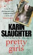 Cover-Bild zu Pretty girls von Slaughter, Karin