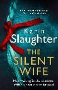 Cover-Bild zu The Silent Wife von Slaughter, Karin
